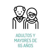 Adultos y Mayores de 65 años