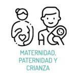 Maternidad, Paternidad y Crianza